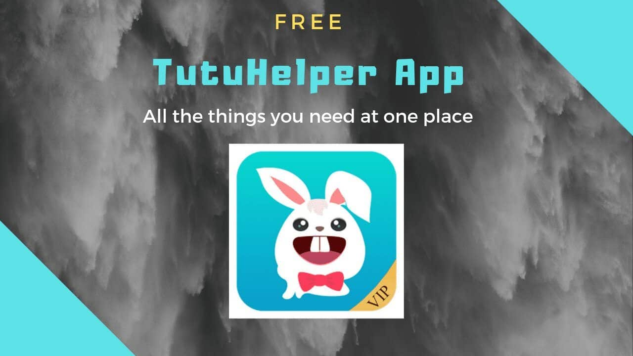 TutuHelper apk and iOS |Direct Download [Latest Version]